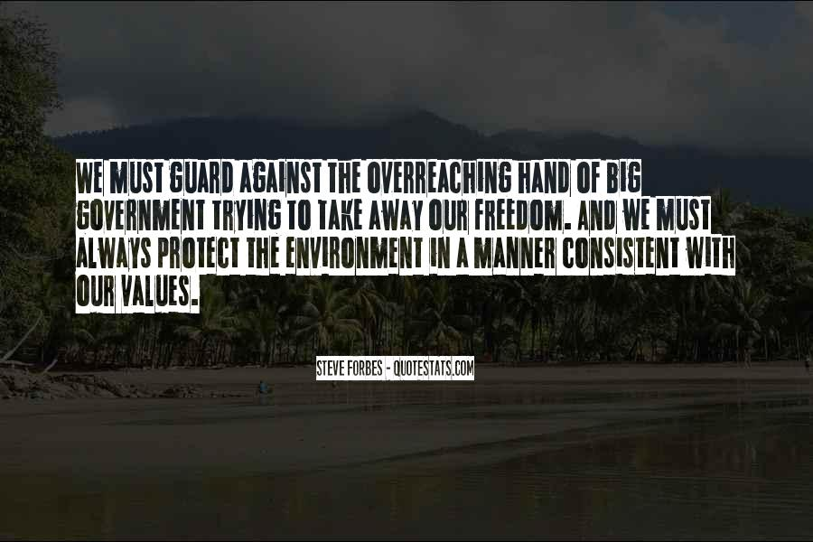Quotes About Overreaching Government #657174