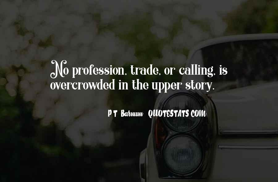 Quotes About Profession #16516