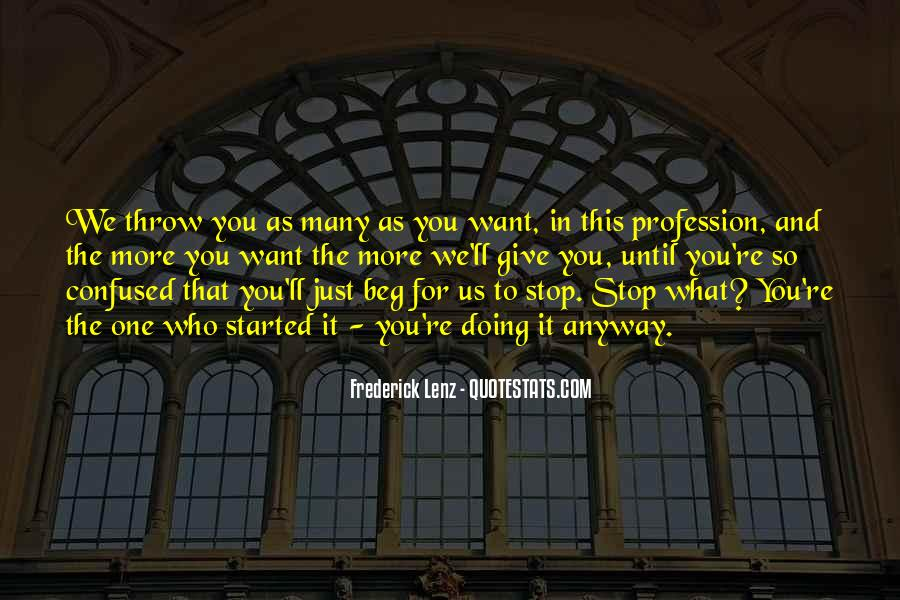 Quotes About Profession #39955