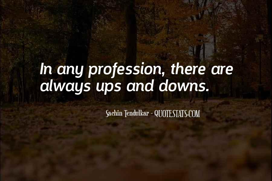 Quotes About Profession #43480