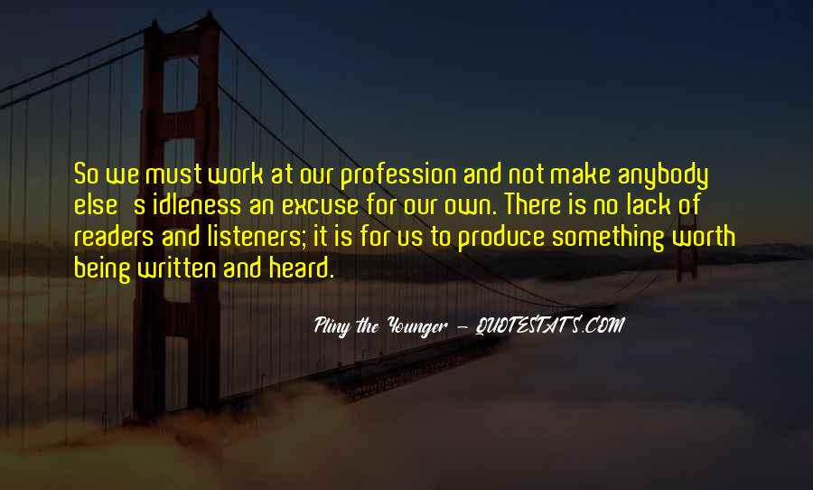 Quotes About Profession #54581