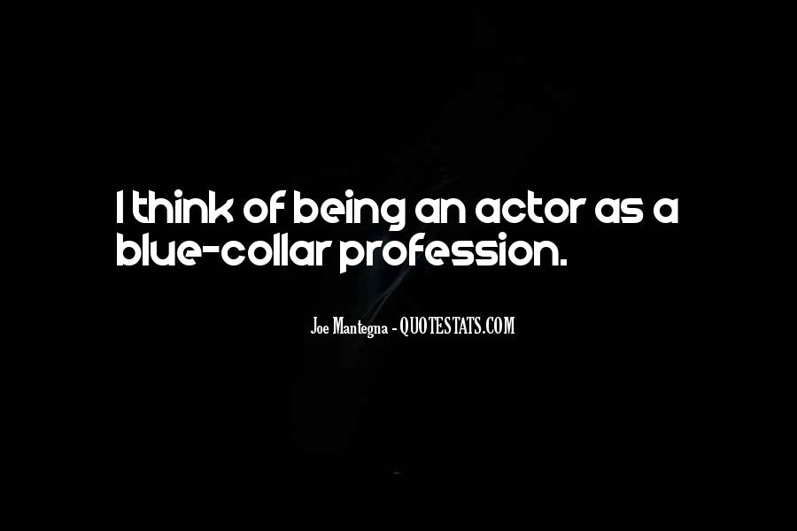 Quotes About Profession #6500