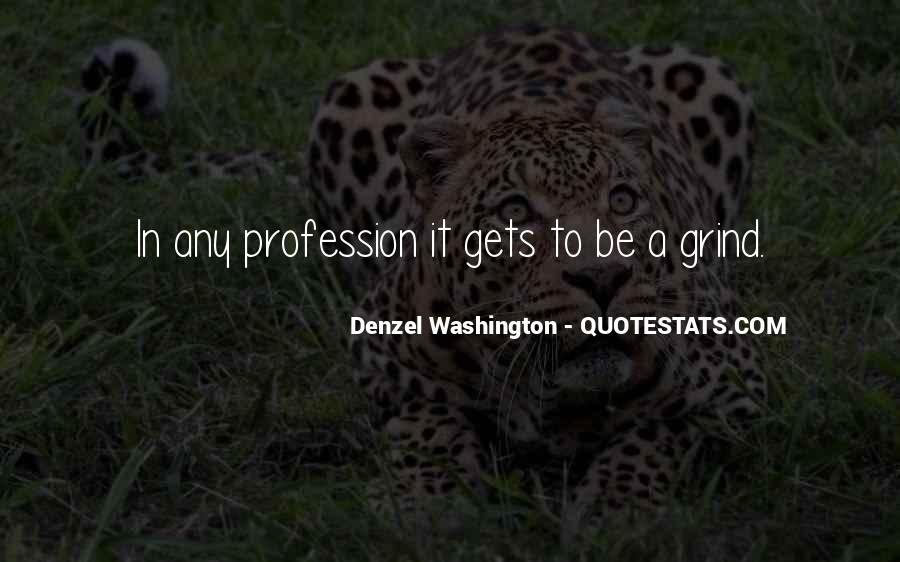 Quotes About Profession #72680
