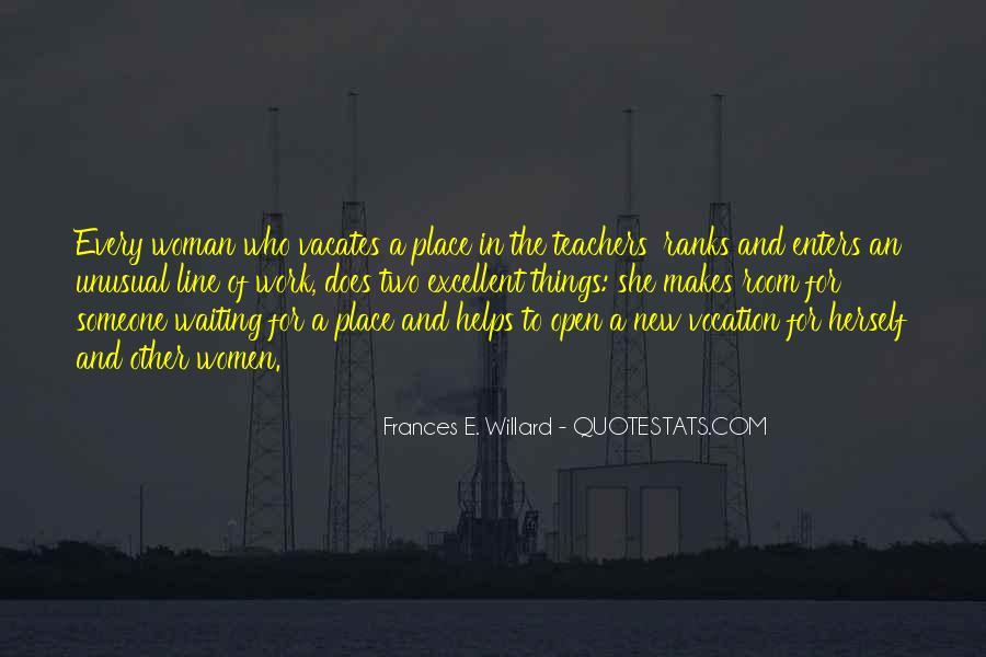 Quotes About Excellent Teachers #1643405