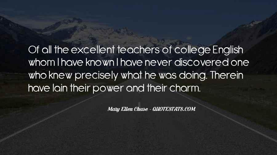 Quotes About Excellent Teachers #645988