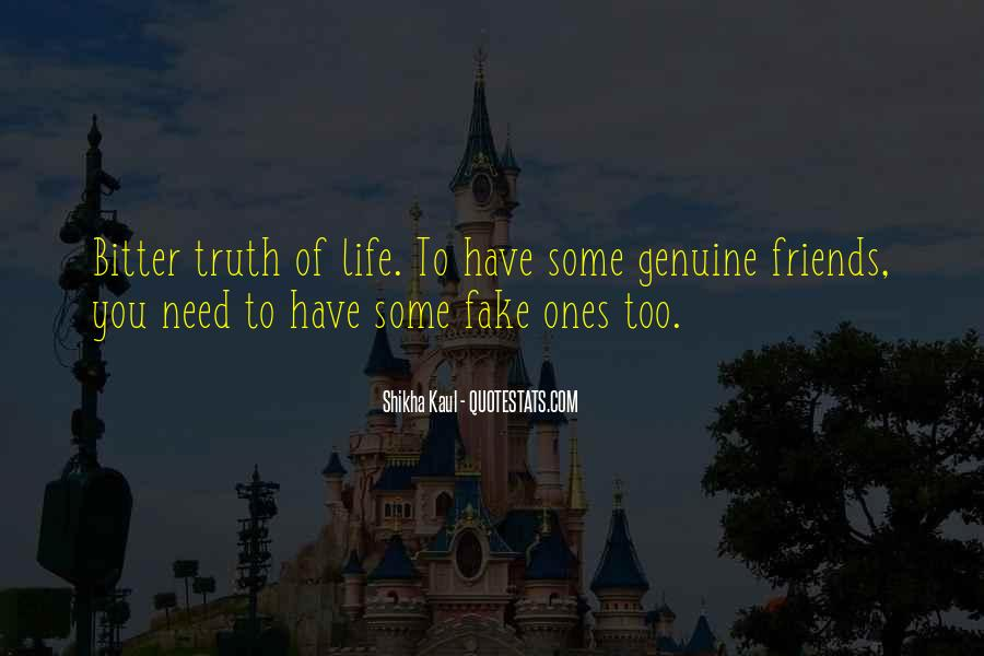 Quotes About Fake Friends And Life #1409442
