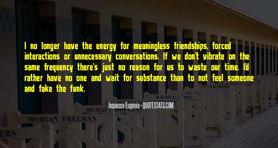 Quotes About Fake Friends And Life #187490
