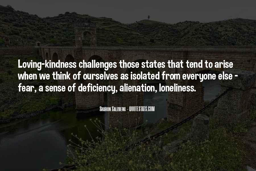 Quotes About Alienation And Loneliness #1352658