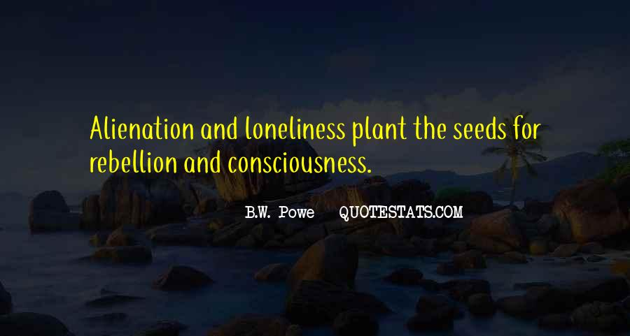 Quotes About Alienation And Loneliness #161361
