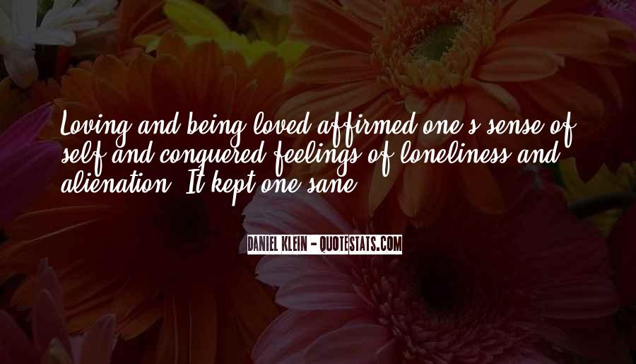 Quotes About Alienation And Loneliness #246008