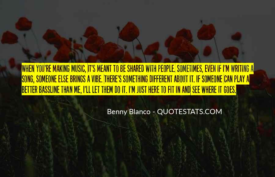 Quotes About If It's Meant To Be #1694994