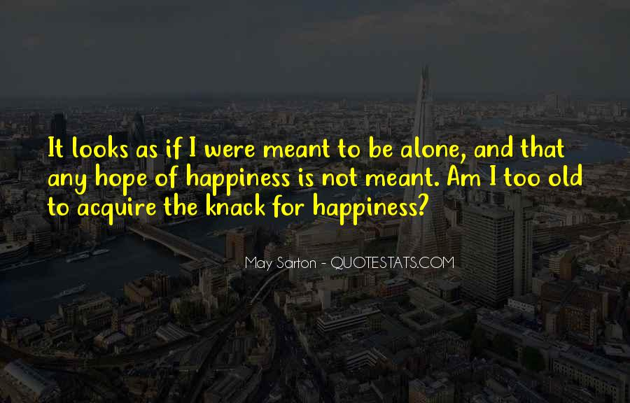 Quotes About If It's Meant To Be #21760