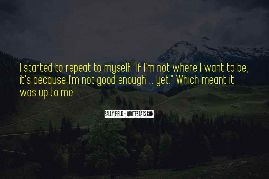 Quotes About If It's Meant To Be #62998