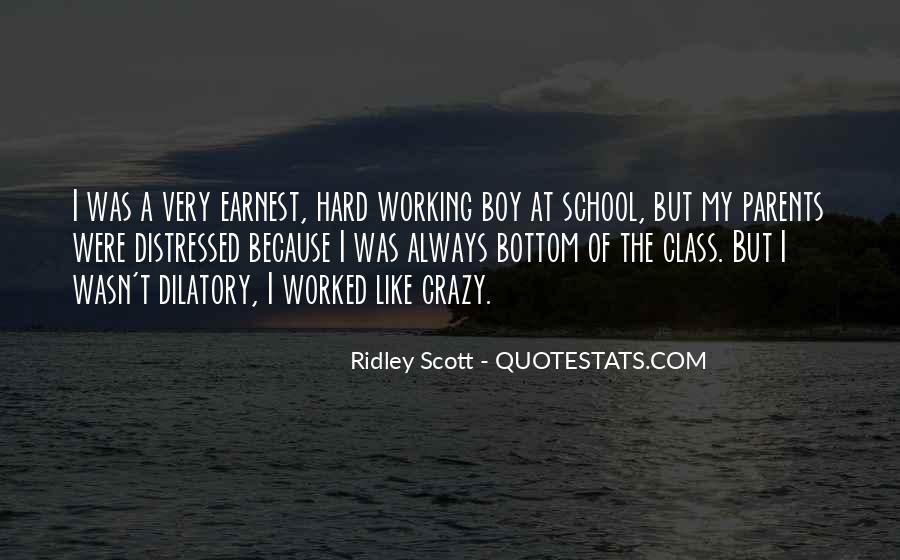 Quotes About Working Hard In School #1106854
