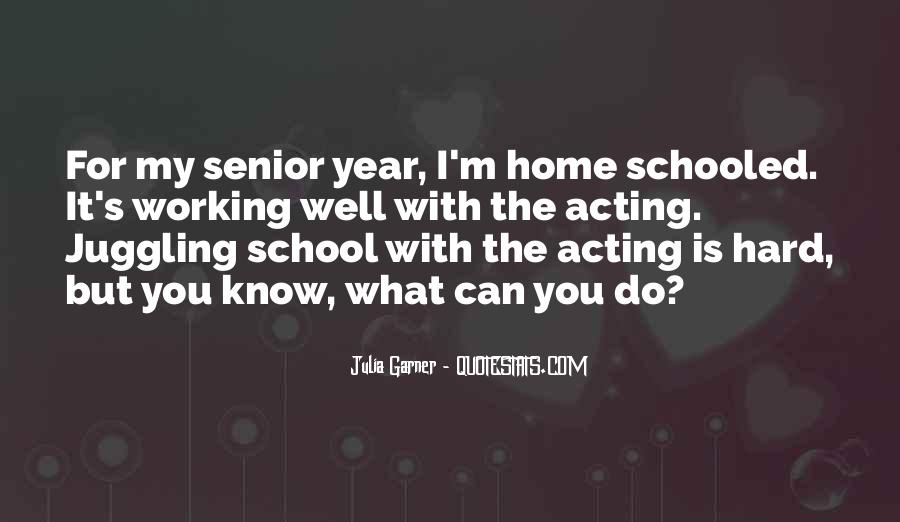 Quotes About Working Hard In School #1222768