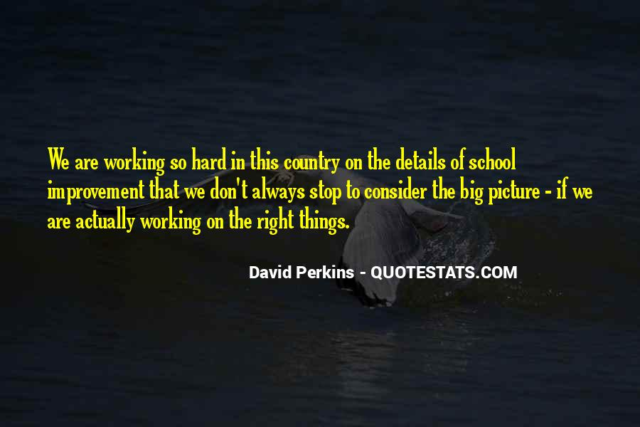Quotes About Working Hard In School #1637029