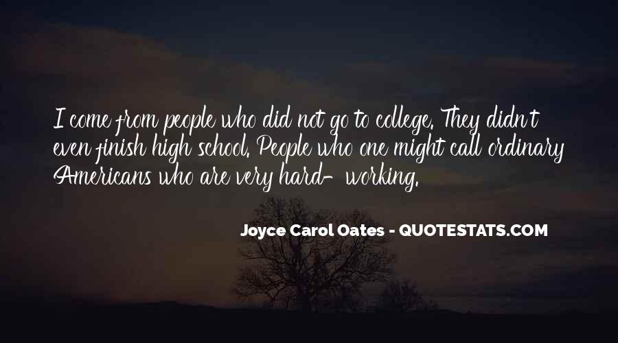 Quotes About Working Hard In School #1845236