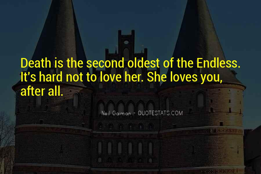 Quotes About Endless Love #280437