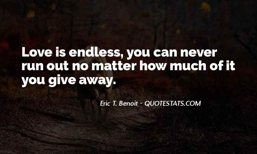 Quotes About Endless Love #523072
