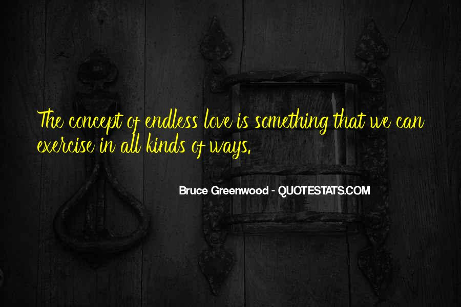 Quotes About Endless Love #781797