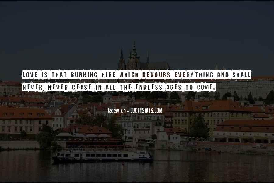 Quotes About Endless Love #871142