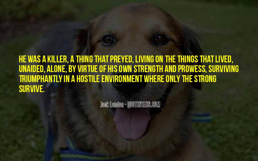 Quotes About Hostile Environment #1137233