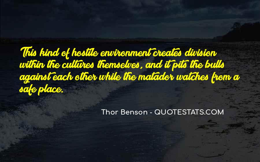 Quotes About Hostile Environment #1310055