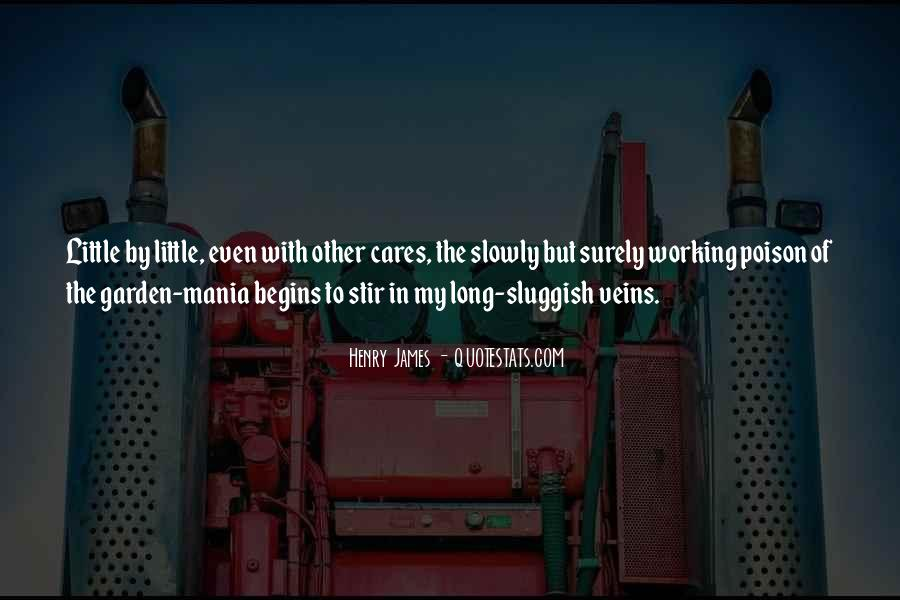 Quotes About Slowly But Surely #1066188