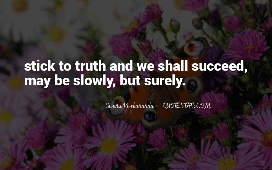 Quotes About Slowly But Surely #57184