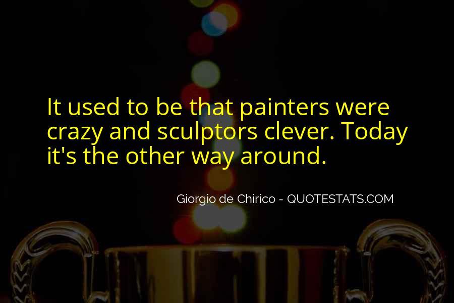 Quotes About Sculptors #290027