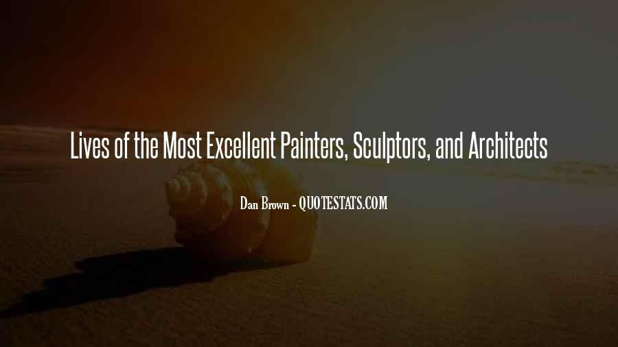 Quotes About Sculptors #790276