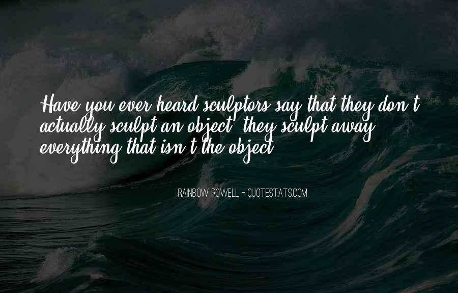 Quotes About Sculptors #920598