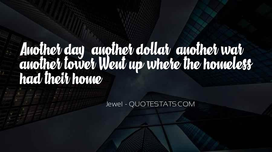 Quotes About Another Day Another Dollar #1263412