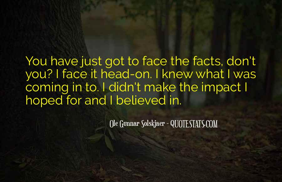 Quotes About Face To Face #5654
