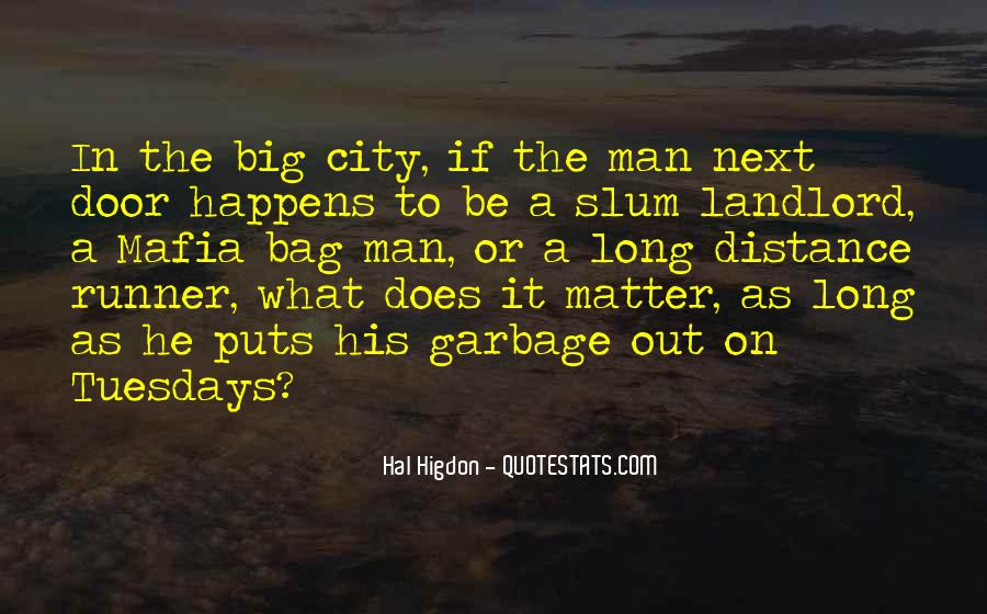 Quotes About Garbage Man #1316471