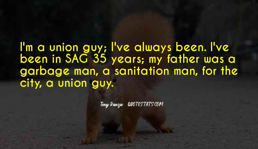 Quotes About Garbage Man #1617503