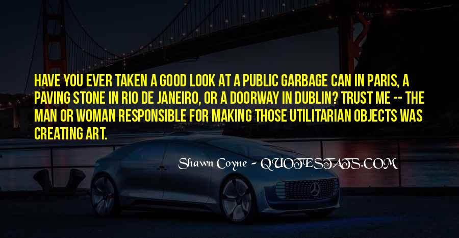 Quotes About Garbage Man #1697097