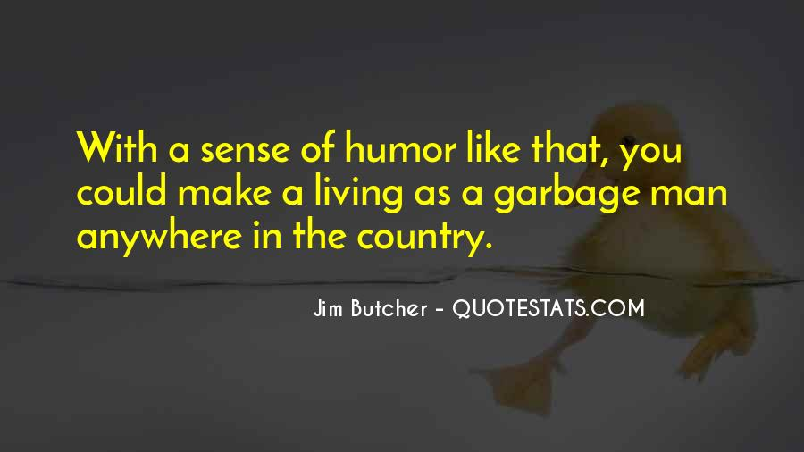 Quotes About Garbage Man #324813