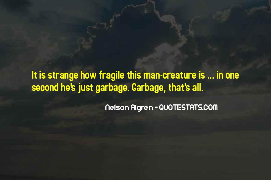 Quotes About Garbage Man #418171
