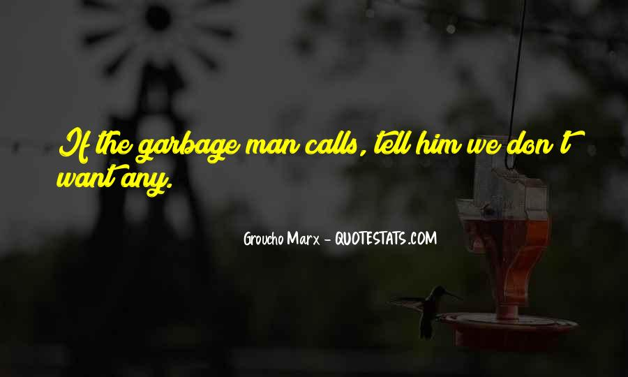 Quotes About Garbage Man #636857