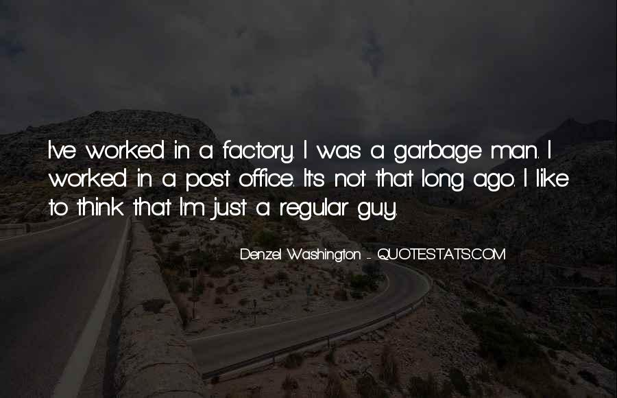 Quotes About Garbage Man #916088