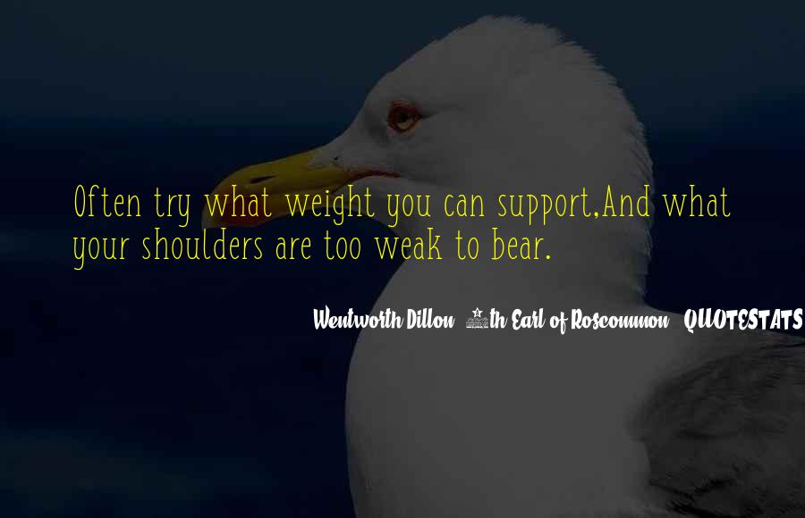 Quotes About Weight On Your Shoulders #1032377