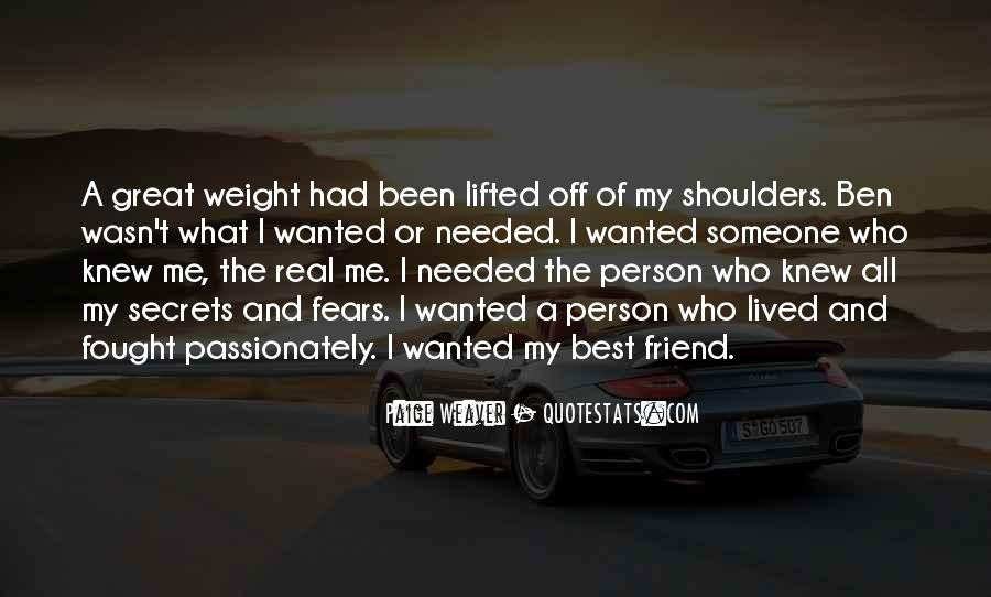 Quotes About Weight On Your Shoulders #1102238