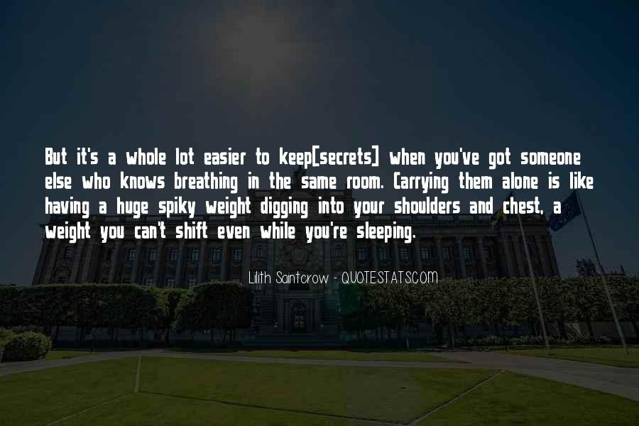 Quotes About Weight On Your Shoulders #1308402