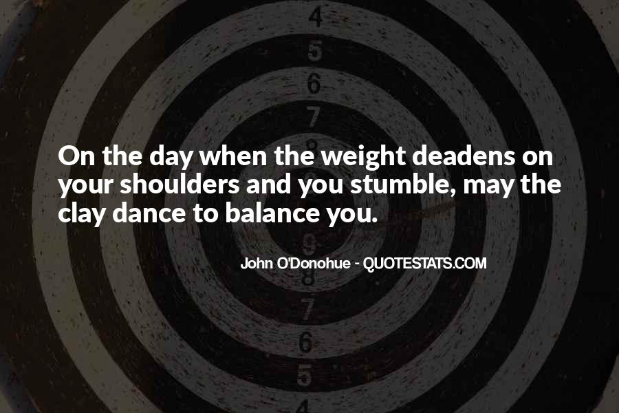 Quotes About Weight On Your Shoulders #1845430