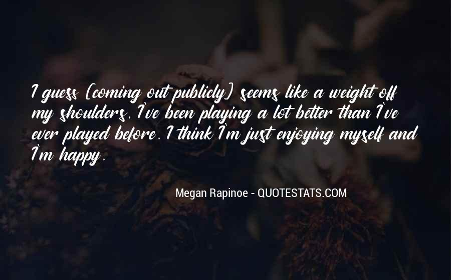 Quotes About Weight On Your Shoulders #382214