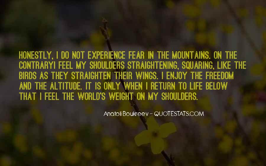 Quotes About Weight On Your Shoulders #829659