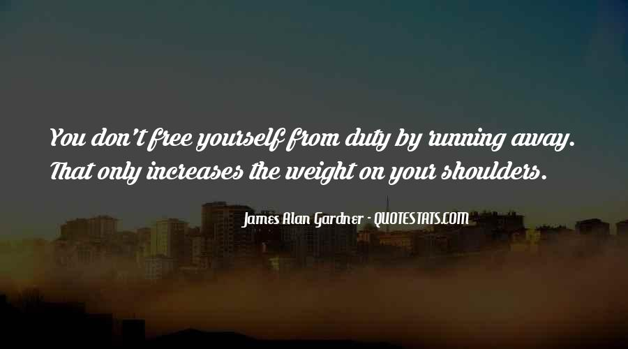 Quotes About Weight On Your Shoulders #866024