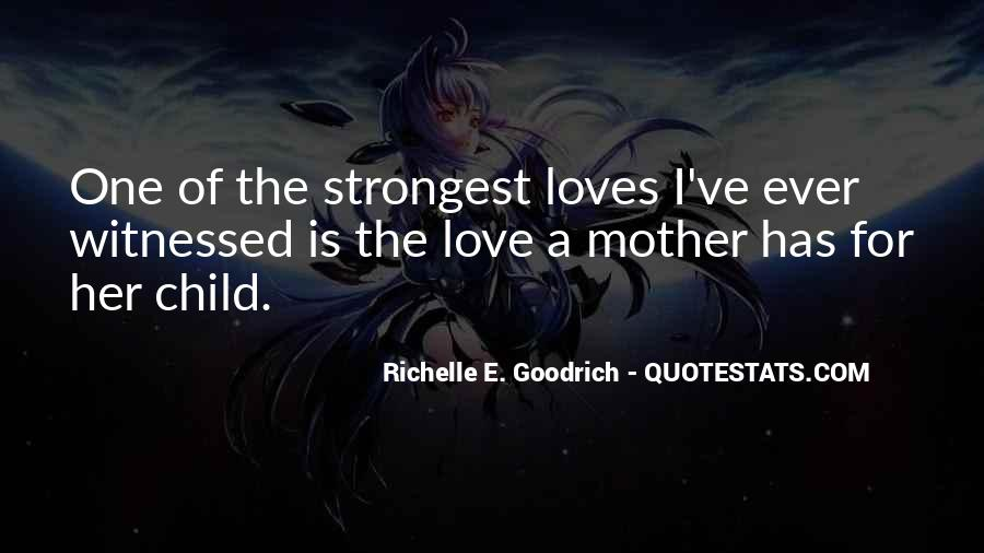 Quotes About Moms Love #1681209