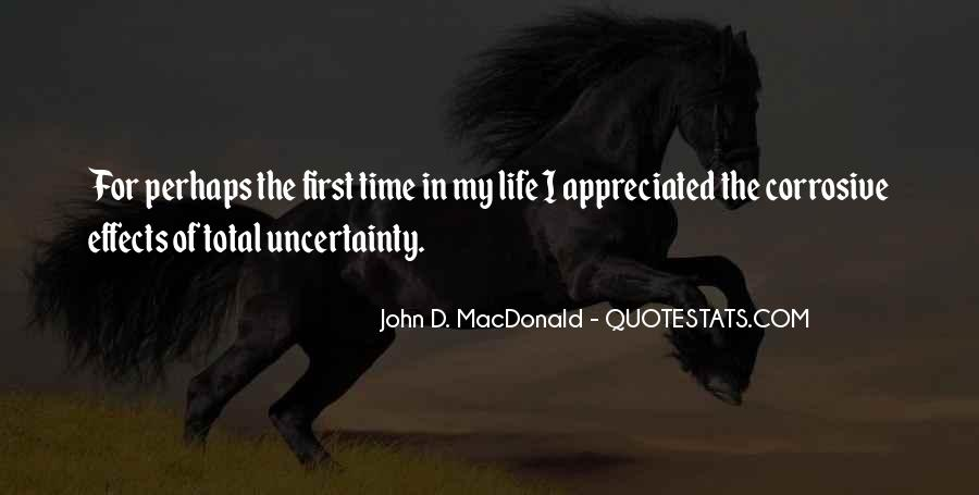 Quotes About The Uncertainty Of Life #1275814